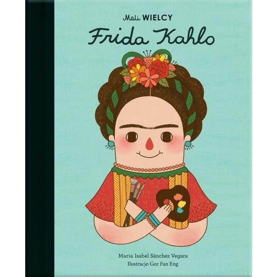 Książka Mali WIELCY. Frida Kahlo chwalipietka